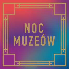 Więcej o: Noc Muzeów 2018 [program]