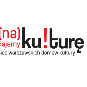 """Więcej o: (Na)dajemy kulturę! Czyli… Ośrodek Kultury """"Arsus"""" wraz z Filiami bierze udział we wspólnej kampanii warszawskich domów kultury"""