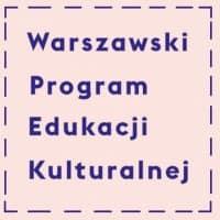 Więcej o: Otrzymaliśmy Nominację Warszawskiej Nagrody Edukacji Kulturalnej 2019
