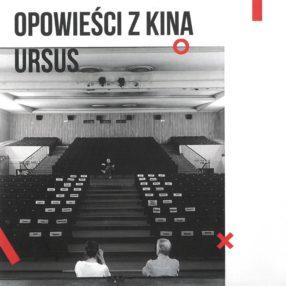 """Więcej o: Film """"Opowieści z Kina Ursus"""" już na YouTube. Relacja z premiery w Kinie Ursus"""